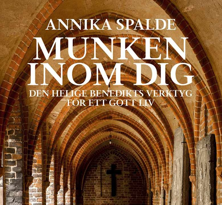 Munken inom dig av Annika Spalde