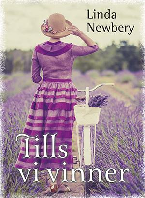 Omslag för boken Tills vi vinner, av Linda Newbery